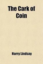 The Cark of Coin af Harry Lindsay Hudson, Harry Lindsay