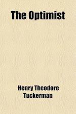 The Optimist af Henry Theodore Tuckerman