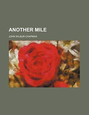 Another Mile af John Wilbur Chapman