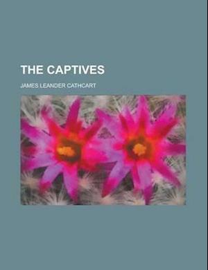 The Captives af James Leander Cathcart