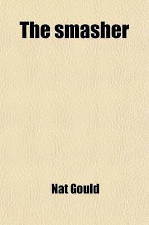 The Smasher af Nat Gould