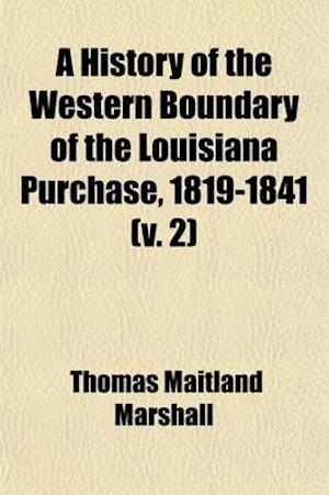 University of California Publications in History Volume 2 af Thomas Maitland Marshall