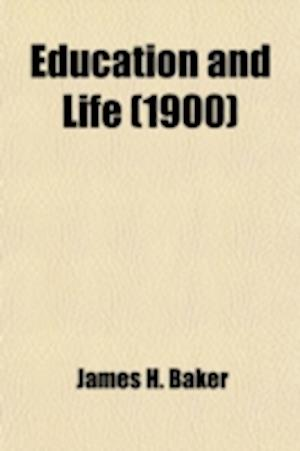 Education and Life af James H. Baker