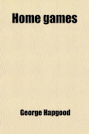 Home Games af George Hapgood