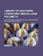 Library of Southern Literature Volume 14; Miscellanae af Edwin Anderson Alderman