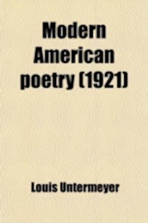 Modern American Poetry af Louis Untermeyer