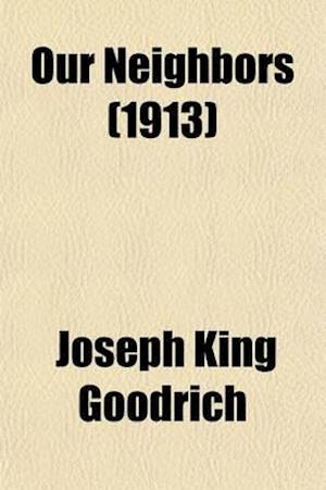 Our Neighbors; The Japanese af Joseph King Goodrich