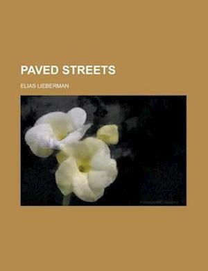 Paved Streets af Elias Lieberman