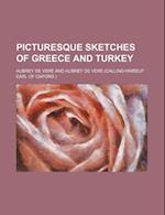 Picturesque Sketches of Greece and Turkey (Volume 1) af Aubrey De Vere
