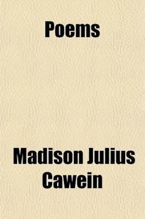 Poems af Madison Julius Cawein