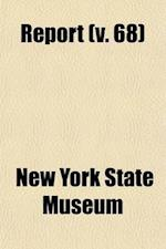 Report (Volume 68) af New York State Museum
