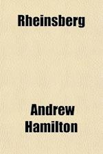 Rheinsberg Volume 1; Memorials of Frederick the Great and Prince Henry of Prussia af Andrew Hamilton