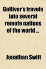 Gulliver's Travels Into Several Remote Nations of the World af Jonathan Swift, John Mitford