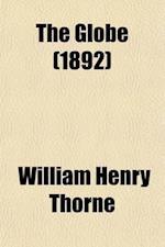 The Globe (Volume 3) af William Henry Thorne