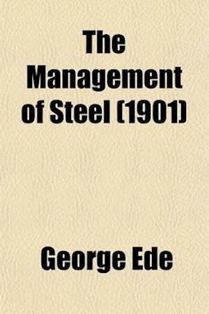 Management of Steel af George Ede