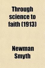Through Science to Faith af Newman Smyth