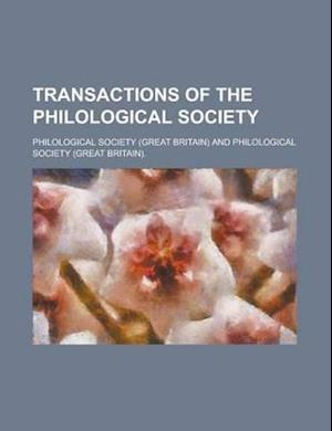 Transactions of the Philological Society af Philological Society, Philological Society (Great Britain)
