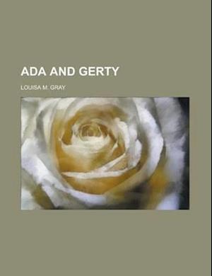 ADA and Gerty af Louisa M. Gray