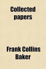 Collected Papers Volume 1 af Frank Collins Baker