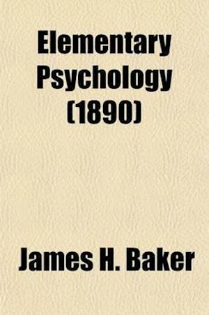 Elementary Psychology af James H. Baker
