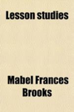 Lesson Studies; To Accompany Canby and Opdycke's Good English af Mabel Frances Brooks