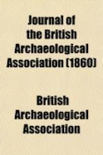 Journal of the British Archaeological Association (Volume 16) af British Archaeological Association