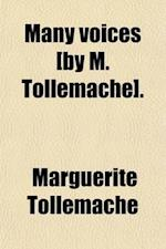 Many Voices [By M. Tollemache]. af Marguerite Tollemache