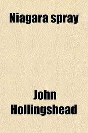 Niagara Spray af John Hollingshead