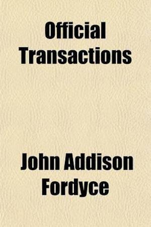 Official Transactions Volume 1 af John Addison Fordyce
