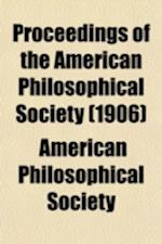 Proceedings of the American Philosophical Society (Volume 45) af American Philosophical Society