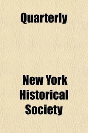 Quarterly (Volume 9) af Oregon Historical Society, New York Historical Society