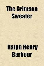 The Crimson Sweater af Ralph Henry Barbour