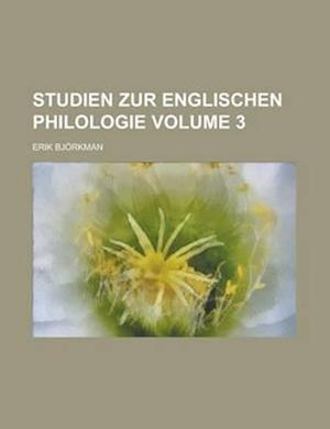 Studien Zur Englischen Philologie Volume 3 af Erik Bjorkman, Henry Jones