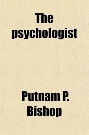 The Psychologist af Putnam P. Bishop