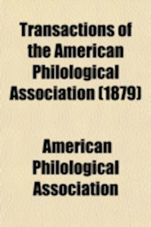 Transactions of the American Philological Association (Volume 92) af American Philological Association