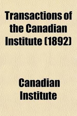 Transactions of the Canadian Institute (Volume 2) af Canadian Institute