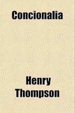 Concionalia af Henry Thompson