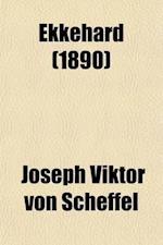 Ekkehard (Volume 1); A Tale of the Tenth Century af Joseph Viktor Von Scheffel
