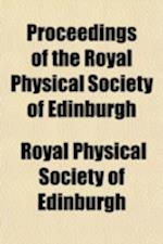 Proceedings of the Royal Physical Society of Edinburgh (Volume 2) af Royal Physical Society Of Edinburgh