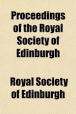 Proceedings of the Royal Society of Edinburgh Volume 6 af Royal Society Of Edinburgh
