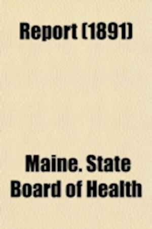 Report Volume 6 af Maine State Board Of Health