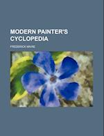 Modern Painter's Cyclopedia af Frederick Maire