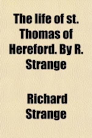The Life and Gests of S af Richard Strange