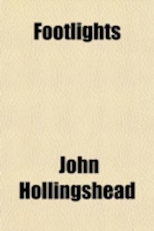 Footlights af John Hollingshead