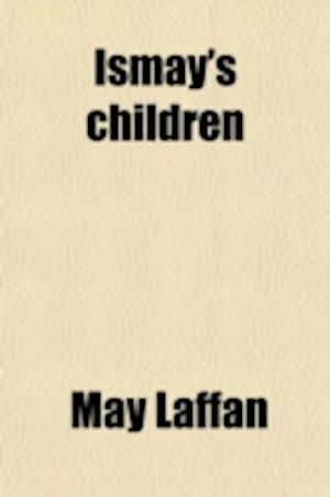 Ismay's Children af May Laffan