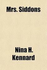 Mrs. Siddons af Nina H. Kennard