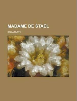 Madame de Stael af Bella Duffy