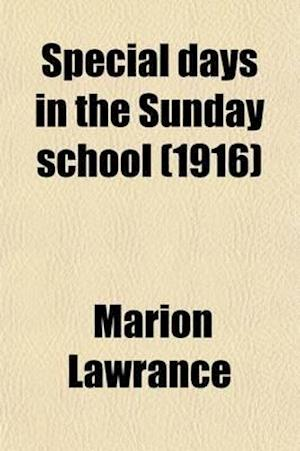 Special Days in the Sunday School af Marion Lawrance