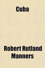 Cuba; And Other Verse af Robert Rutland Manners