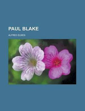 Paul Blake af Alfred Elwes